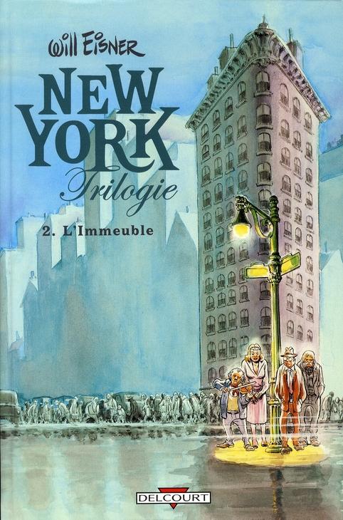 New York trilogie T.2 ; l'immeuble