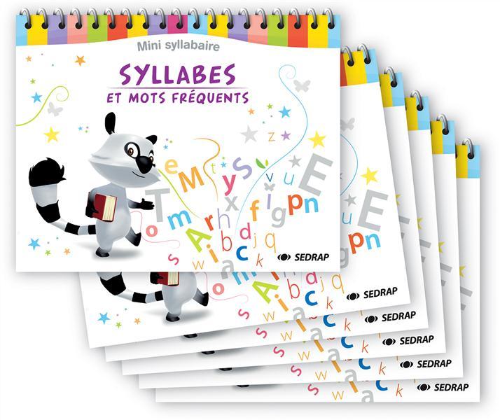 Syllabes et mots fréquents ; mini-syllabaire