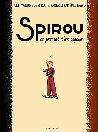Une aventure de Spirou et Fantasio t.4 ; le journal d'un ingénu