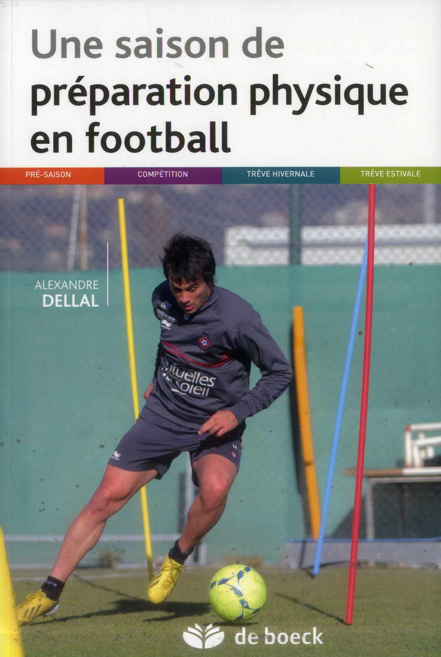 Une Saison De Preparation Physique De Football