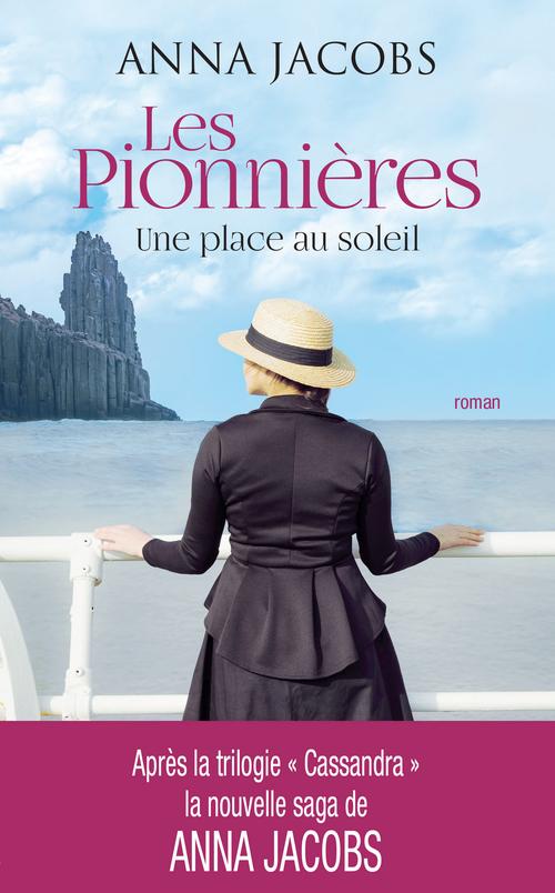 Les pionnières t.1 ; une place au soleil