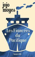 Vente Livre Numérique : Les Fiancées du Pacifique  - Jojo Moyes
