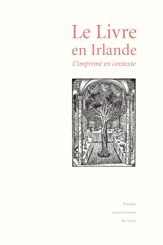 Le livre en irlande - l'imprime en contexte