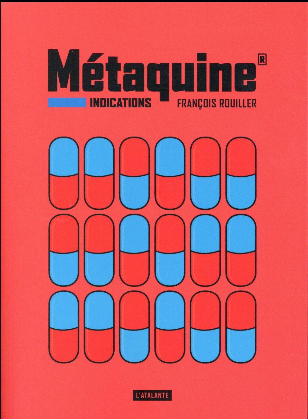 Métaquine t.1 ; indications