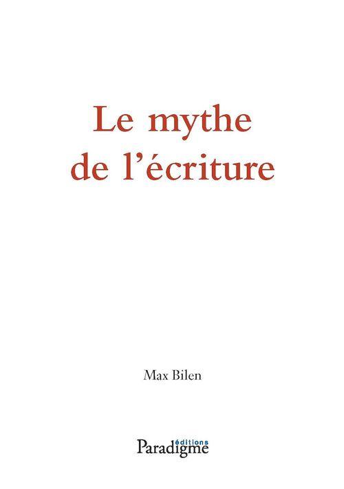Le mythe de l'écriture