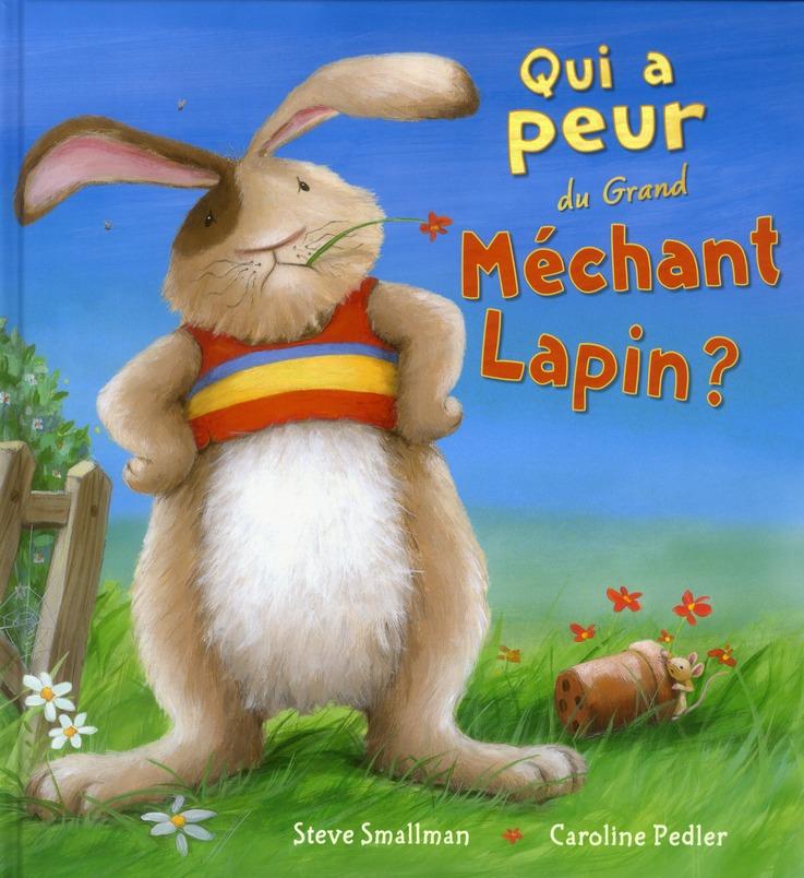 Qui a peur du grand méchant lapin ?