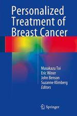 Personalized Treatment of Breast Cancer  - Suzanne Klimberg - Eric Winer - John Benson - Masakazu Toi