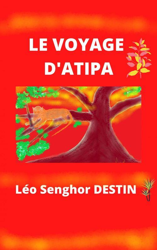 Le Voyage d'Atipa