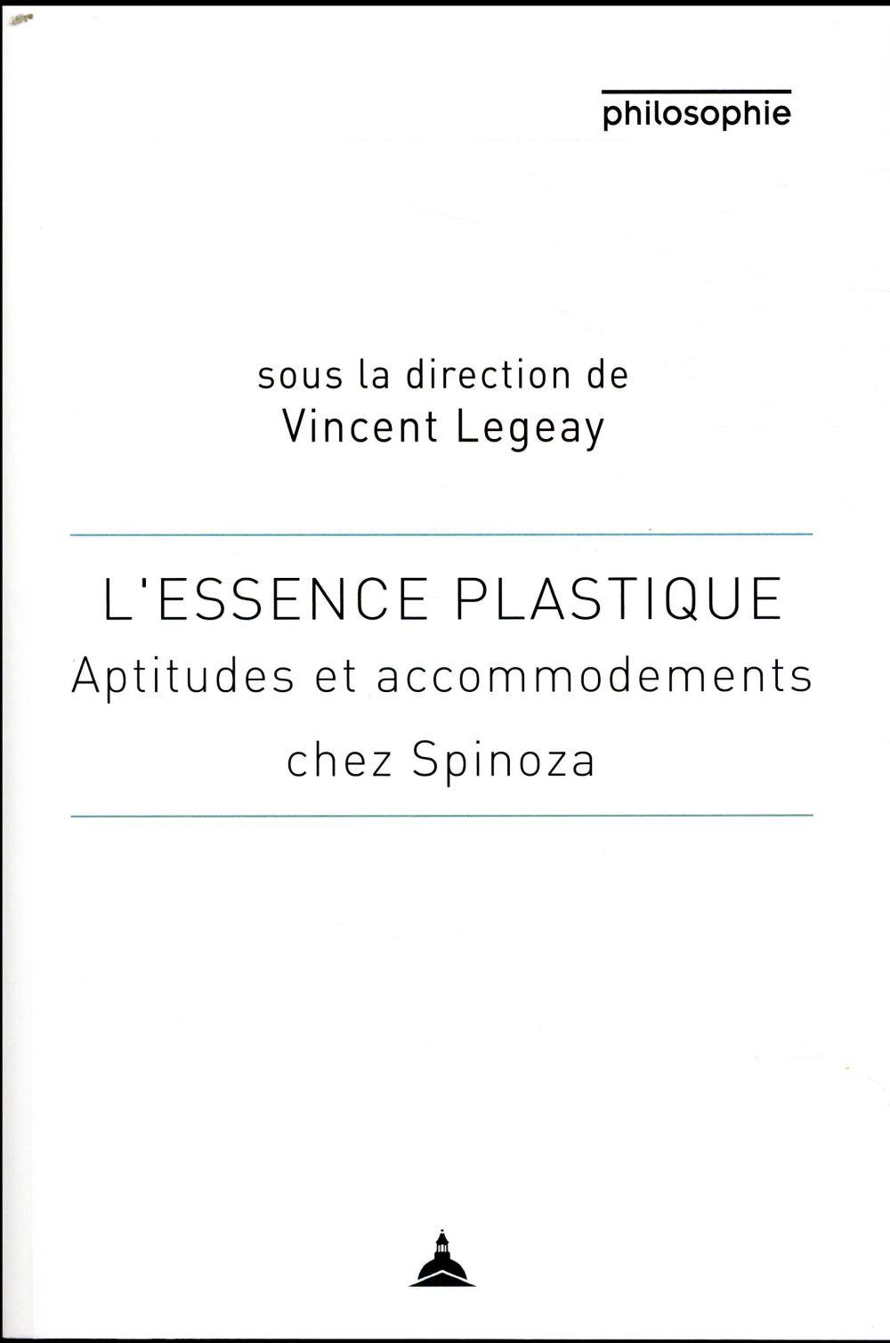 L'essence plastique ; aptitudes et accommodement chez Spinoza