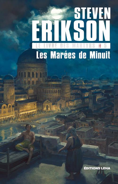 Le livre des martyrs T.5 ; les marées de minuit