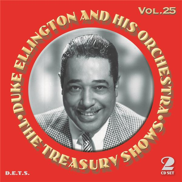 the treasury shows vol.25 / Duke Ellington and His Orchestra