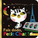 Vente Livre Numérique : Mes histoires imagiers - Fais dodo, Petit Chat !  - Caroline Pellissier - Virginie Aladjidi