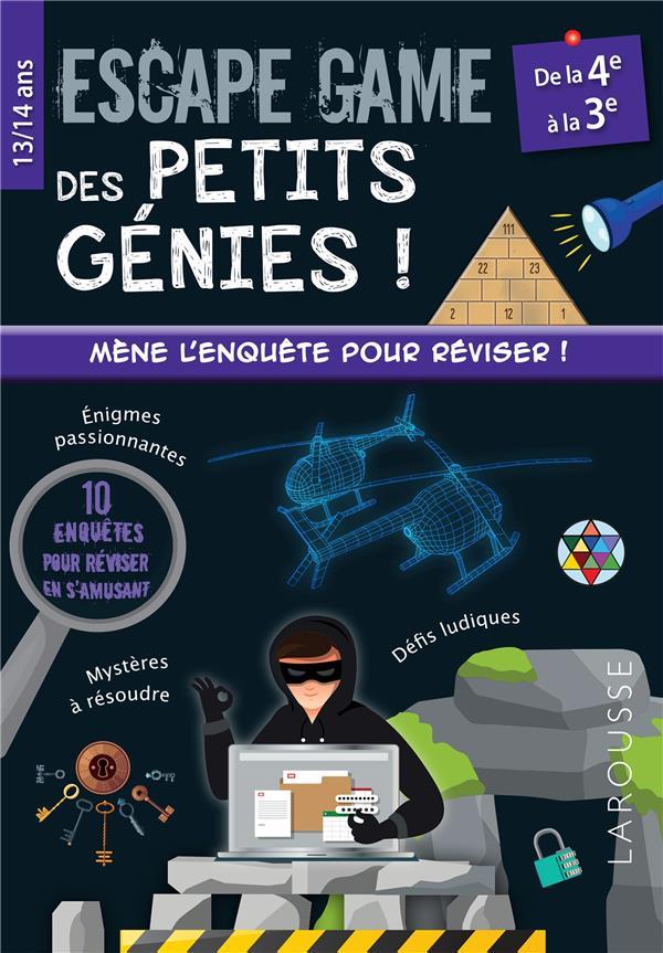 Escape games des petits génies ! ; de la 4e à la 3e ; mène l'enquête pour réviser !