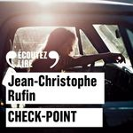 Vente AudioBook : Check-point  - Jean-Christophe Rufin