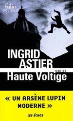 Haute voltige  - Ingrid Astier