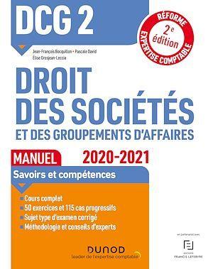 DCG 2 ; droit des sociétés et des groupements d'affaires ; manuel (édition 2020/2021)