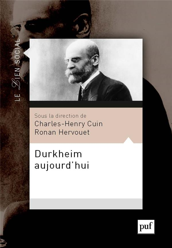 DURKHEIM AUJOURD-HUI