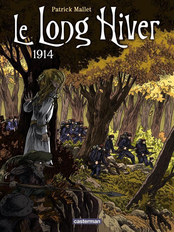 Le long hiver t.1 ; 1914