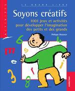 Vente EBooks : Soyons créatifs  - Philippe Brasseur