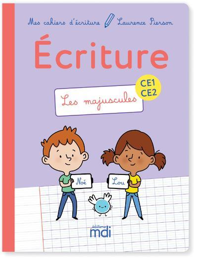 Mes cahiers d'écriture ; CE1/CE2 ; les majuscules (édition 2019)
