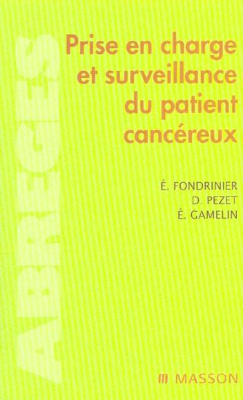 Prise En Charge Et Surveillance Du Patient Cancereux