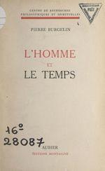 Vente EBooks : L'homme et le temps  - Pierre Burgelin