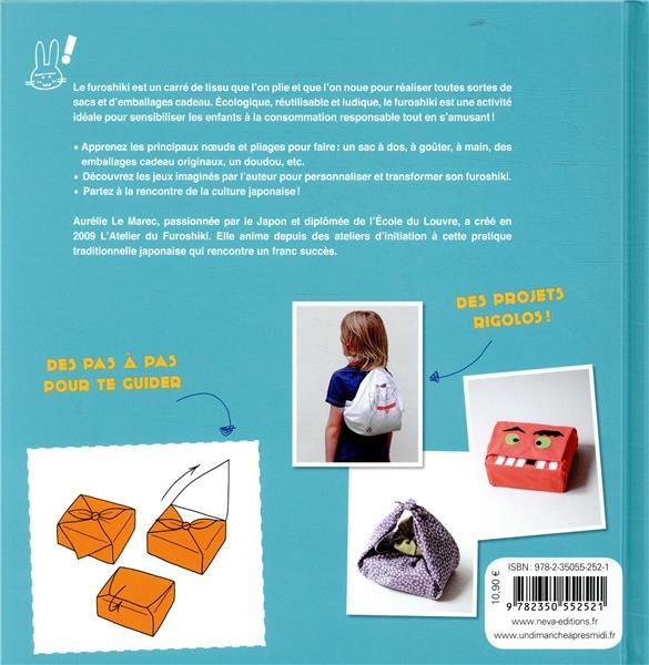 Le furoshiki, un jeu d'enfant ; plus de 20 pliages et créations