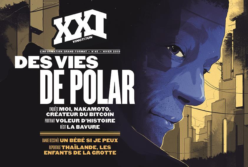 Revue xxi n.45 ; des vies de polar