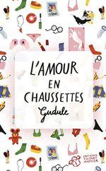 Vente Livre Numérique : L'Amour en chaussettes  - Gudule