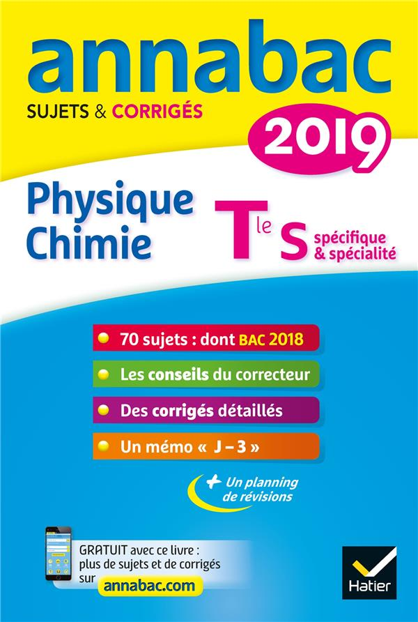 Annabac ; Physique-Chimie ; Terminale S (Edition 2019)