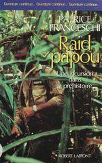 Vente EBooks : Raid papou  - Patrice Franceschi