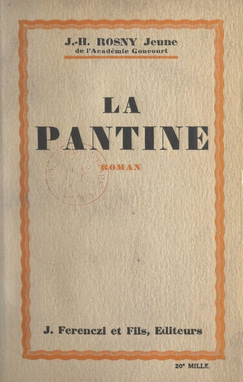 La Pantine  - J.-H. Rosny Jeune