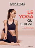 Vente Livre Numérique : Le Yoga qui soigne  - Tara Stiles