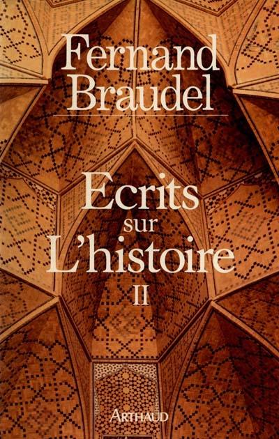 Ecrits sur l'histoire - litterature francaise - t2