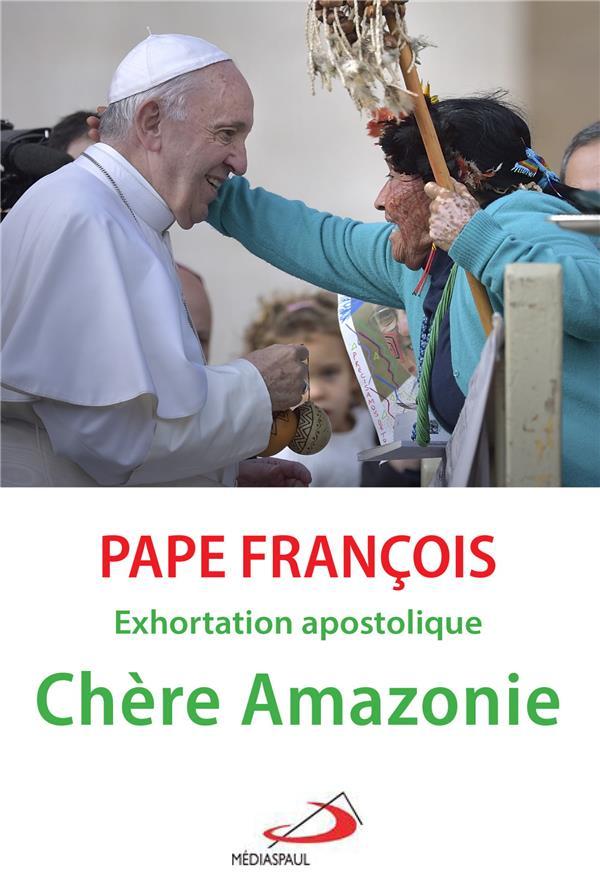 CHERE AMAZONIE  -  EXHORTATION APOSTOLIQUE