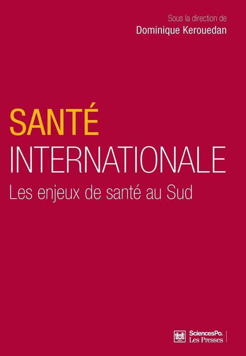 Santé internationale ; les enjeux de santé au sud