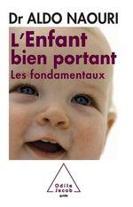 Vente Livre Numérique : L' enfant bien portant  - Aldo Naouri