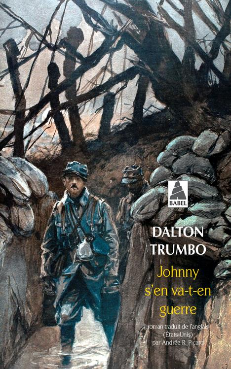 TRUMBO, DALTON - JOHNNY S'EN VA-T-EN GUERRE
