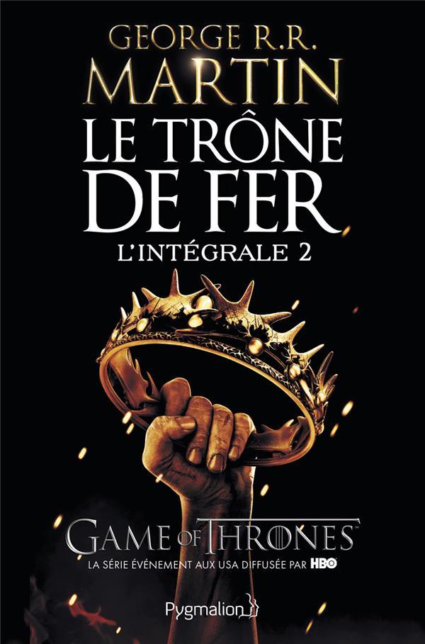 Le Trone De Fer ; Integrale Vol.2