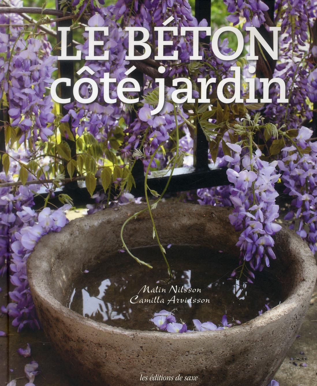 Le Beton Cote Jardin