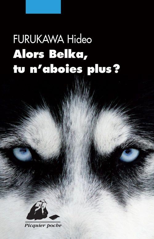 Alors Belka, tu n'aboies plus ?