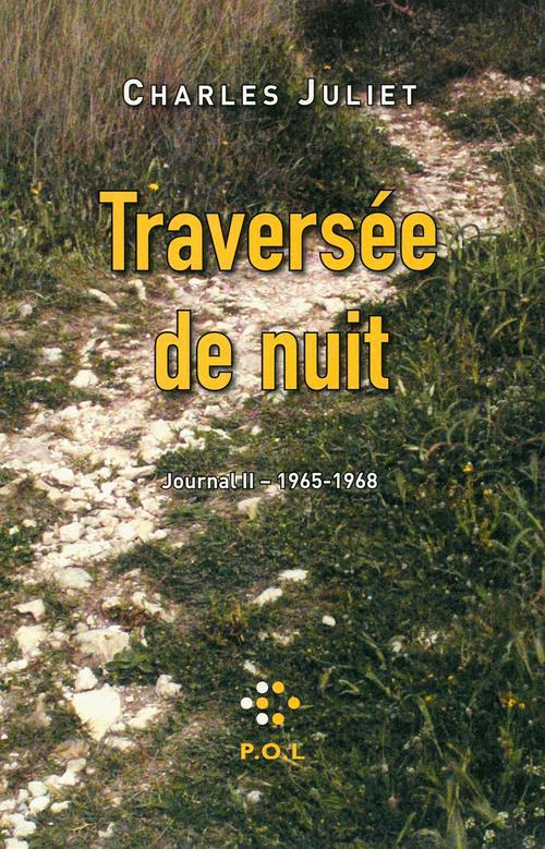 JOURNAL, II : TRAVERSEE DE NUIT - (1965-1968)