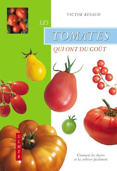 Les tomates qui ont du gout