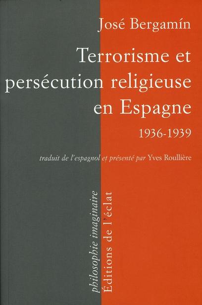 Terrorisme et persécution religieuse en Espagne, 1936/39
