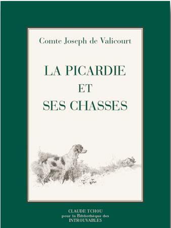 La Picardie et ses chasses