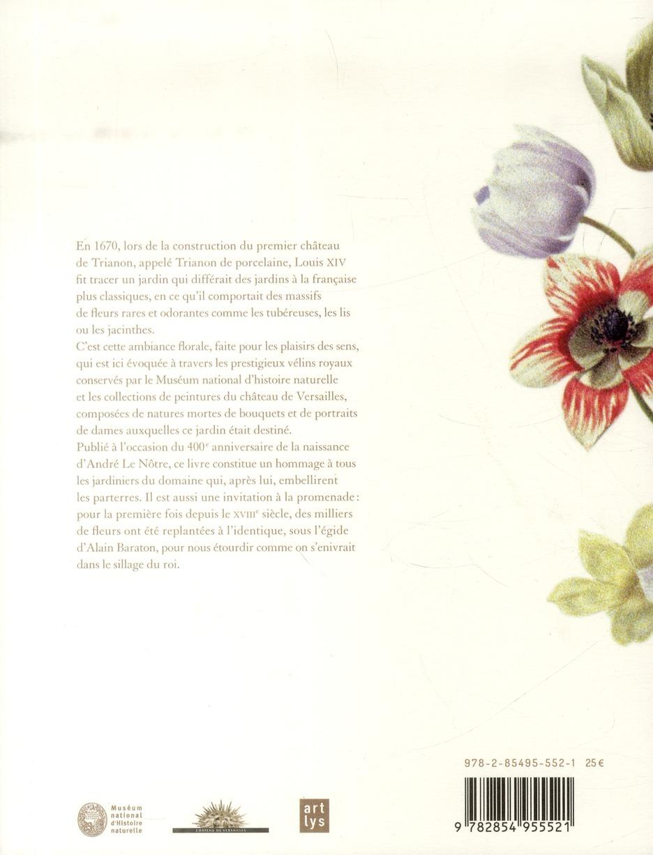 Fleurs du roi ; peintures, vélins et parterres du Grand Trianon