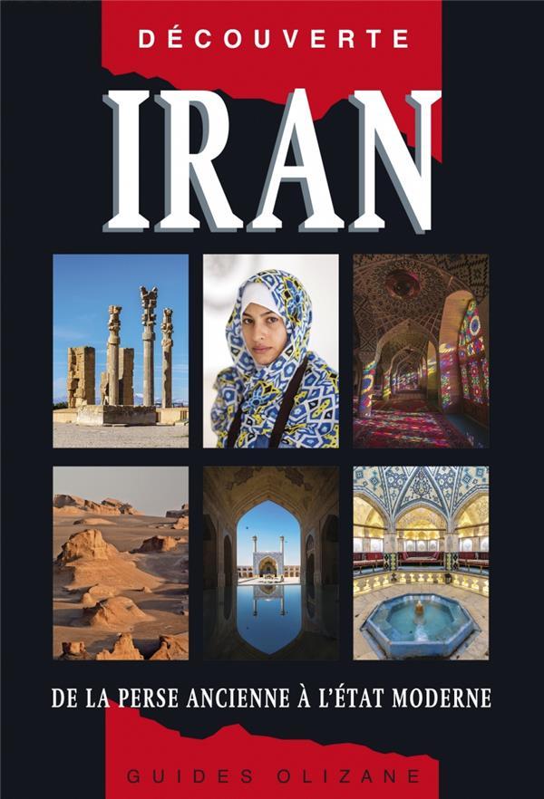 Iran, de la Perse ancienne à l'état moderne (9e édition)