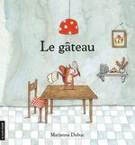 Vente EBooks : Le gâteau  - Marianne Dubuc