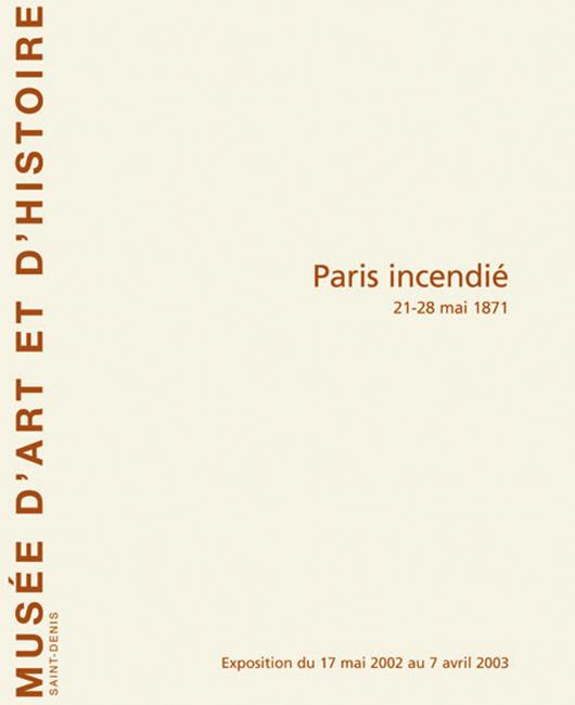 Paris incendié, 21-28 mai 1871