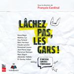 Vente AudioBook : Lachez pas, les gars ! d'anciens cancres temoignent  - François Cardinal